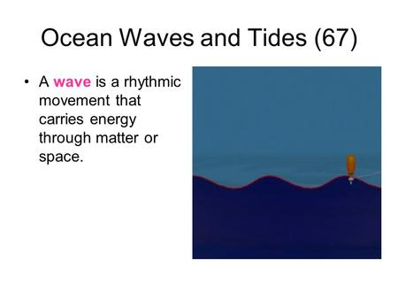 Ocean Waves and Tides (67)