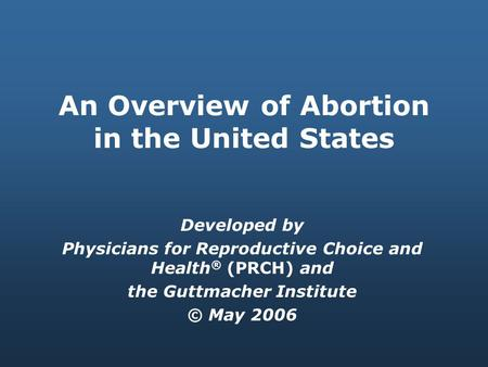 an overview of the induced abortion and its effects on the mother Ob-gyn group says abortions may be necessary to save mother its position is to allow abortion if an abortion is safer than an induced.