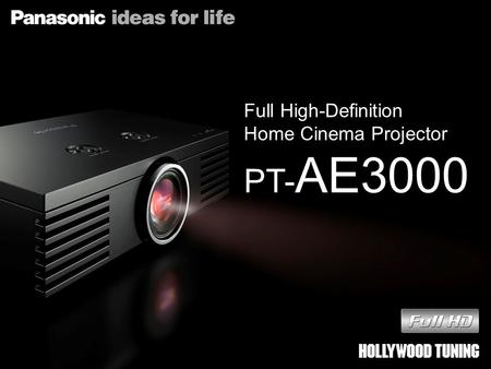 Full High-Definition Home Cinema Projector PT-AE3000.