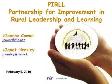  Jeanne Cowan  Janet Hensley PIRLL Partnership for Improvement in Rural Leadership and Learning February.