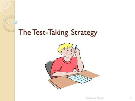 The Test-Taking Strategy