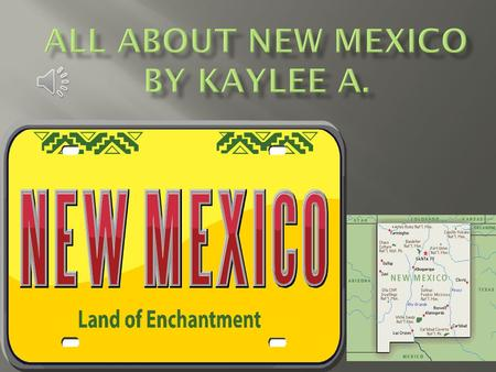 New Mexico became a state in January 6,1912 [47 th ] state. When the settlers came before the Europeans New Mexico became a state. It's a new land by.