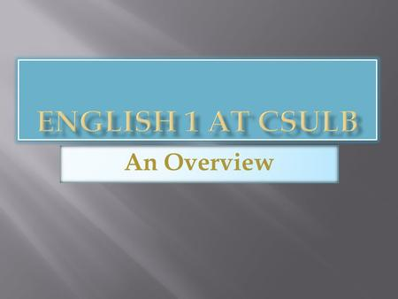 An Overview.  English 1E is a Credit/No Credit course based on a portfolio the student submits at the end of the semester. Only those students who satisfactorily.