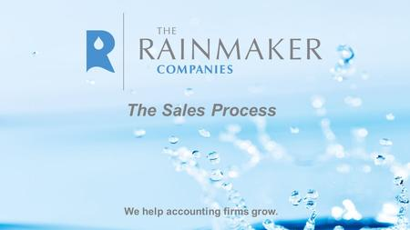 We help accounting firms grow. The Sales Process.