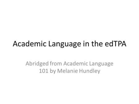 Academic Language in the edTPA