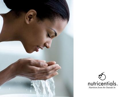 Nutrition from the Outside In The Science of Nutricentials ™