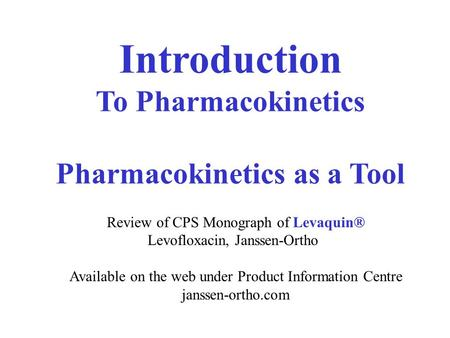 Pharmacokinetics as a Tool