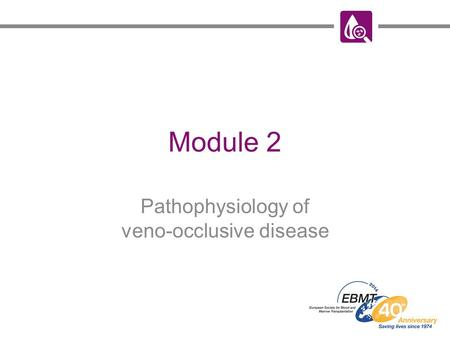 Pathophysiology of veno-occlusive disease