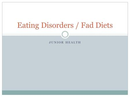 JUNIOR HEALTH Eating Disorders / Fad Diets. Celebrities who  or_have_Eating_Disorders.htm