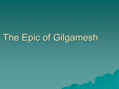 relationship between humans and gods in epic of gilgamesh epic poem from ancient mesopotamia Epic of gilgamesh: epic of gilgamesh, ancient mesopotamian the fullest extant text of the gilgamesh epic is on 12 incomplete gilgamesh, part human and.