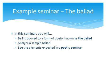 Example seminar – The ballad