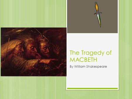 shakespeares macbeth the tragic hero essay