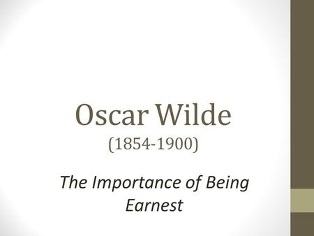 the use of irony and humor in oscar wildes the importance of being earnest Struggling with oscar wilde's the importance of being earnest check out our thorough summary and analysis of this literary masterpiece.