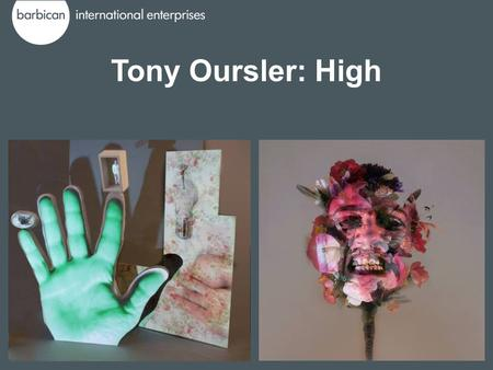 Tony Oursler: High. Tony Oursler: High is an exciting new exhibition that features the best of Tony Oursler's earlier iconic pieces alongside his newest.