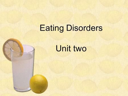 Eating Disorders Unit two. Reading Two High School Star Hospitalized for Eating Disorder.