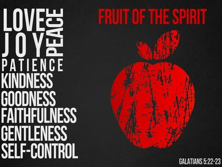 THE SPIRIT FRUIT SELF-CONTROL A lack of self-control is tragic.