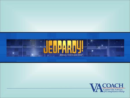 Jeopardy Rules Game show host will divide the room into two teams When you know the answer, raise your hand and wait to be called on Your answer must.