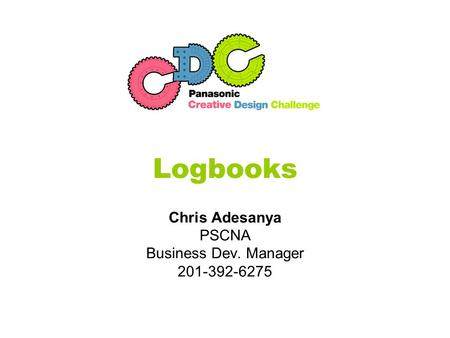 Logbooks Chris Adesanya PSCNA Business Dev. Manager 201-392-6275.