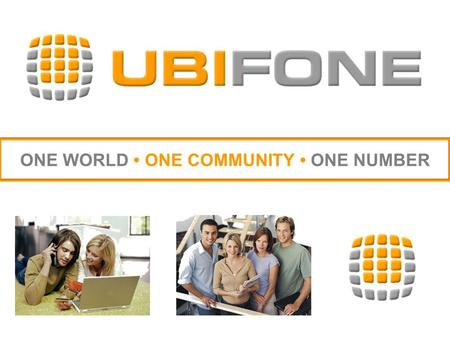 ONE WORLD ONE COMMUNITY ONE NUMBER. Profile UBIFONE is a US Company, Licensed, Registered and Headquartered in Singapore Truly global and 100% legitimate.