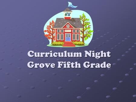 Curriculum Night Grove Fifth Grade. Reading and Writing Workshop Mini Lesson Mini Lesson Small group and individual instruction, conferencing, and assessment.