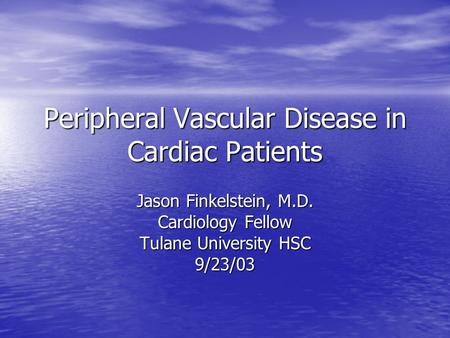 Peripheral Vascular Disease in Cardiac Patients