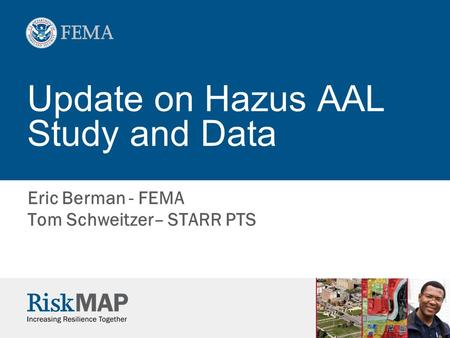 Update on Hazus AAL Study and Data