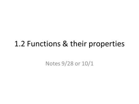 1.2 Functions & their properties