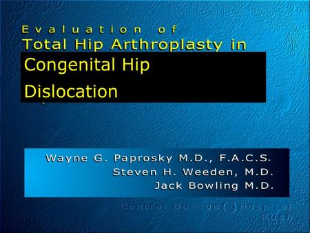 Congenital Hip Dislocation.