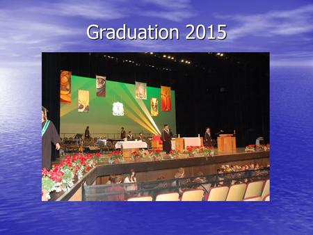 Graduation 2015. Grad/After Grad Meeting 1. Prayer - Mr. Garchinski 2. Welcome and Opening Remarks 3. Holy Cross Graduation 4. Holy Cross Grade 12 Retreat.