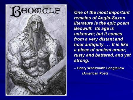 A review of the popular anglo saxon poem beowulf