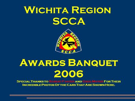 Wichita Region SCCA Awards Banquet 2006