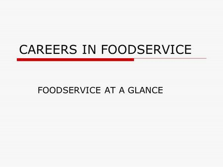 CAREERS IN FOODSERVICE