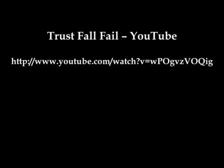 Trust Fall Fail – YouTube