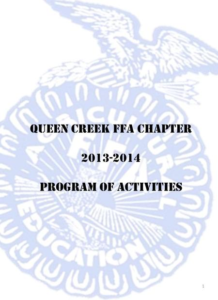 Queen Creek FFA Chapter 2013-2014 Program of Activities 1.
