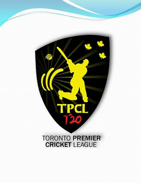 About TPCL Toronto Premier Cricket League is an association formed by well-known softball cricketers who are playing cricket for years. The passion for.