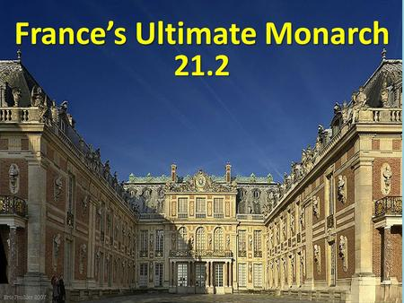 France's Ultimate Monarch 21.2. 1562 – 1598 Religious Wars Divide France.
