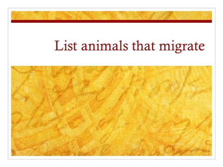 List animals that migrate. Definition A regular, seasonal movement from one area to another All classes of animals migrate.