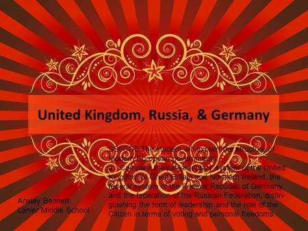 United Kingdom, Russia, & Germany