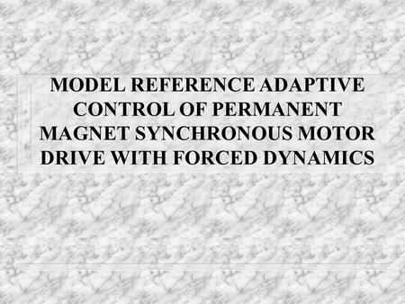 Model of Permanent Magnet Synchronous Motor