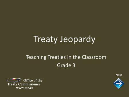 Treaty Jeopardy Next Teaching Treaties in the Classroom Grade 3.