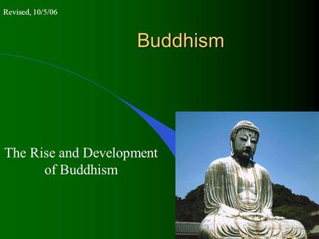 The Rise and Development of Buddhism
