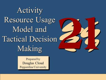 Activity Resource Usage Model and Tactical Decision Making