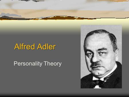Alfred Adler Personality Theory. Biography * Born to a well to do middle class Jewish family in Vienna * Middle child (second son) * Converted to Christianity.