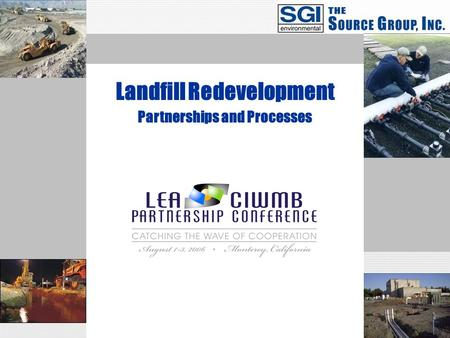 Partnerships and Processes Landfill Redevelopment.