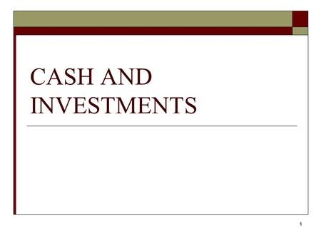 1 CASH AND INVESTMENTS. 2 Sources  GASB Statement 3  GASB Statement 31  GASB Statement 40.