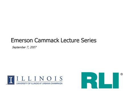 September 7, 2007 Emerson Cammack Lecture Series.