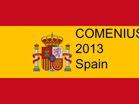 Free Powerpoint Templates Page 1 COMENIUS 2013 Spain.