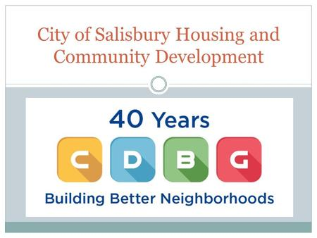 City of Salisbury Housing and Community Development.