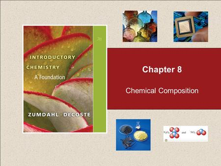 Chapter 8 Chemical Composition.