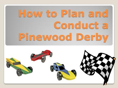 How to Plan and Conduct a Pinewood Derby. History First held in 1953 by Cub Pack 280C, Manhattan Beach California First publicized in October 1954 issue.